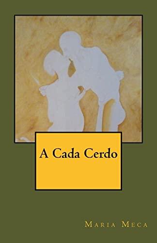 9781517659394: A Cada Cerdo (Spanish Edition)