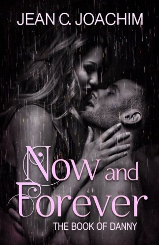 9781517662240: Now and Forever 2, The Book of Danny (Volume 2)