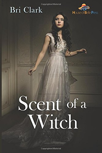 9781517662301: Scent of a Witch