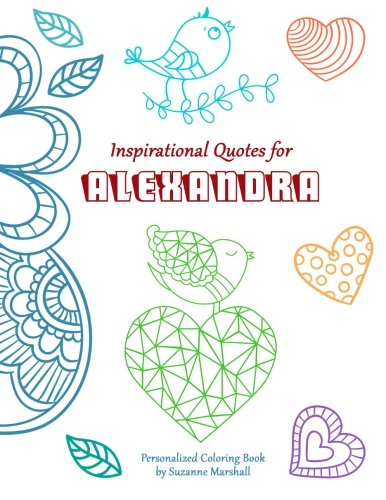 9781517662370: Inspirational Quotes for Alexandra: Personalized Coloring Book with Inspirational Quotes for Kids (Personalized Books)