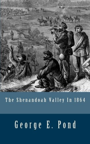 9781517665531: The Shenandoah Valley In 1864