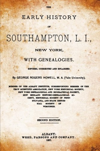 9781517666217: The Early History Of Southampton, L.I., New York: With Genealogies