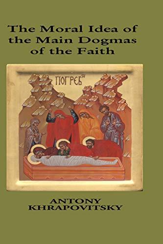 9781517671198: Moral Idea of The Main Dogmas of The Faith