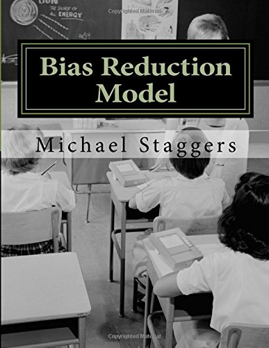 9781517672683: Bias Reduction Model: Reducing Confirmation Bias In Education and Healthcare