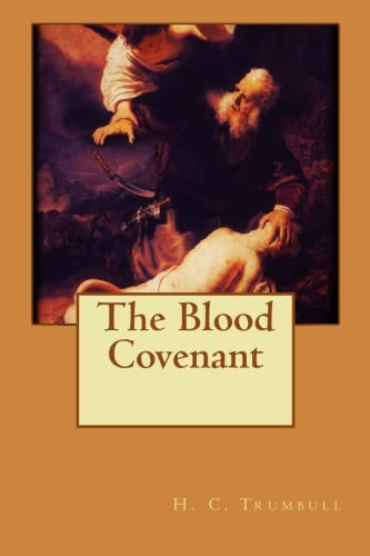 9781517673567: The Blood Covenant