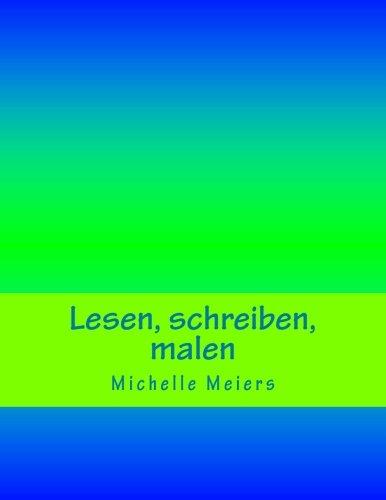 9781517674755: Lesen, schreiben, malen (German Edition)