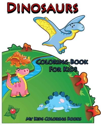 9781517675578: Coloring Book For Kids : Dinosaurs Coloring Book for Kids: Creative Haven Coloring Books : coloring book for kindergarten and kids
