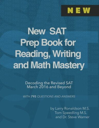 9781517675714: New SAT Prep Book for Reading, Writing and Math Mastery: Decoding the Revised SAT March 2016 and Beyond
