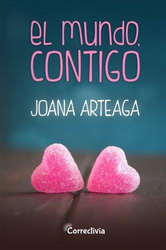 9781517676230: El mundo, contigo (Spanish Edition)