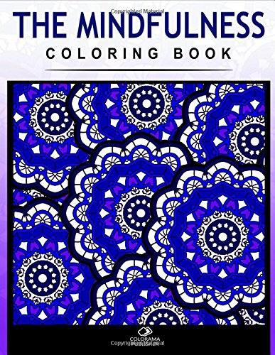 9781517677312: The mindfulness coloring book: Stress Relieving Patterns : Colorama coloring book Publishing - Coloring Books For Adults ,Mandala coloring books, Mandala coloring books for adults