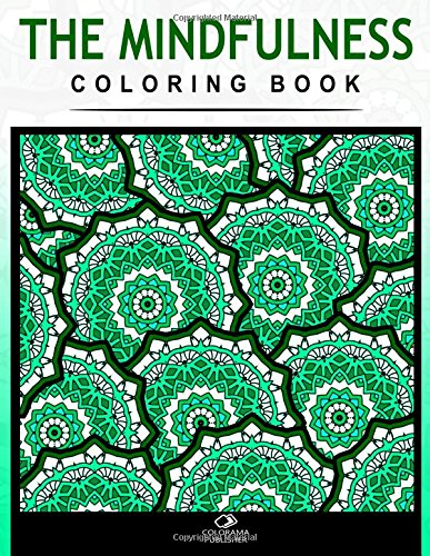 9781517677336: The mindfulness coloring book: Stress Relieving Patterns : Colorama coloring book Publishing - Coloring Books For Adults ,Mandala coloring books, Mandala coloring books for adults