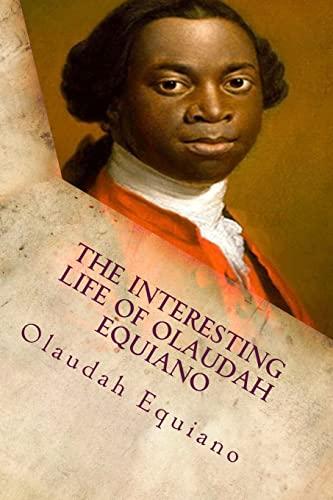 9781517679705: The Interesting Life of Olaudah Equiano