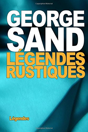 9781517681722: Légendes rustiques (French Edition)