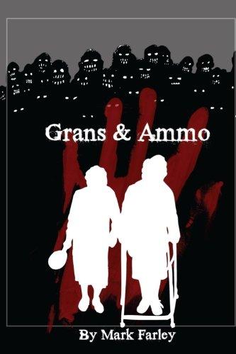 9781517681951: Grans & Ammo