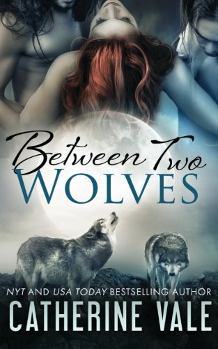 9781517682149: Between Two Wolves