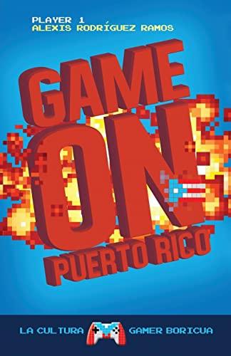 9781517683535: Game On Puerto Rico: La cultura gamer boricua (Spanish Edition)