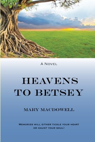 9781517684754: Heavens To Betsey