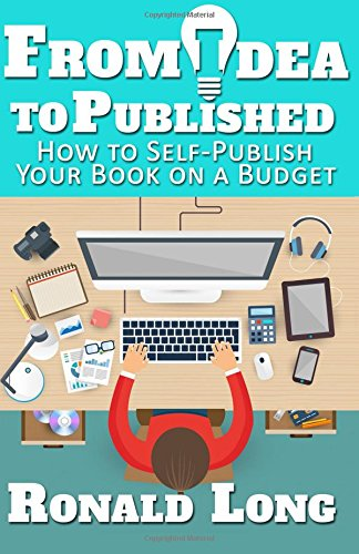9781517684846: From Idea to Published: How to Self-Publish Your Book on a Budget