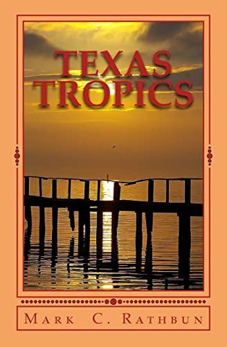 9781517685232: Texas Tropics