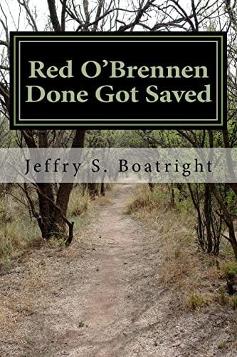 9781517686772: Red O'Brennen Done Got Saved