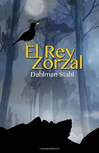 9781517688219: El Rey Zorzal (Spanish Edition)