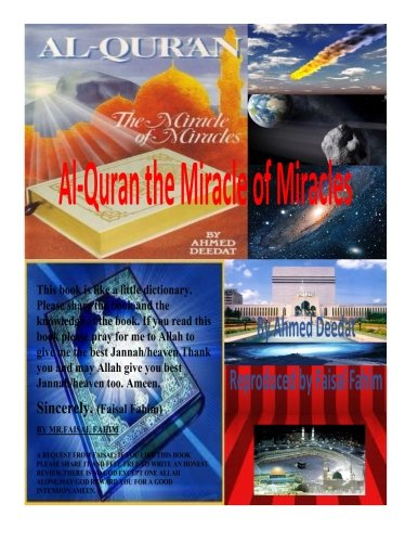 Al-Quran The Miracle of Miracles: Deedat, Ahmed