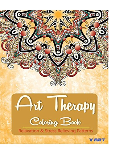 9781517693046: Art Therapy Coloring Book: Art Therapy Coloring Books for Adults : Stress Relieving Patterns (Volume 7)