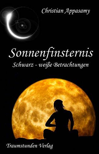 Sonnenfinsternis: Schwarz-weiße Betrachtungen