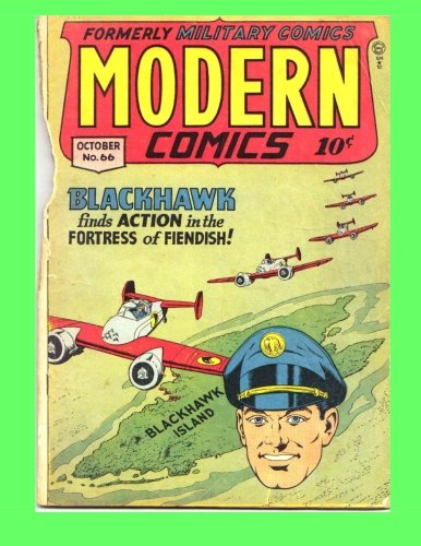9781517697266: Modern Comics #66: Featuring Blackhawk & Torchy - All Stories - No Ads