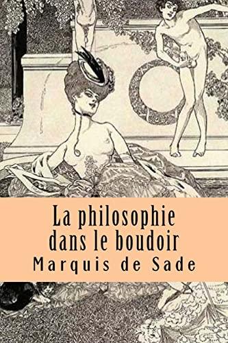 9781517697501: La philosophie dans le boudoir