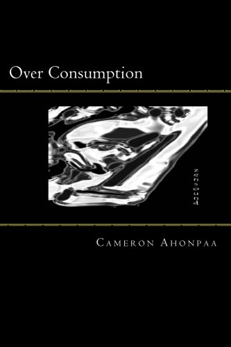 9781517699680: Over Consumption: Oil & Digital Expressions