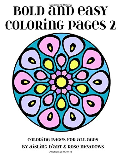 9781517700638: Bold and Easy Coloring Pages 2: Coloring Pages for All Ages