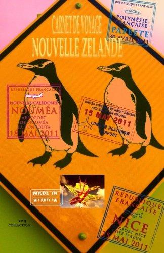 9781517701765: NOUVELLE ZELANDE. Carnet de voyage: Agenda de voyage. Journal de bord pré-imprimé: activités, sport, shopping, hôtel, transport, road trip. (Carnets de voyage) (French Edition)