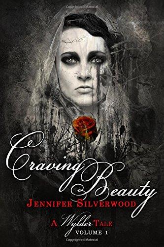 9781517701963: Craving Beauty (Wylder Tales) (Volume 1)