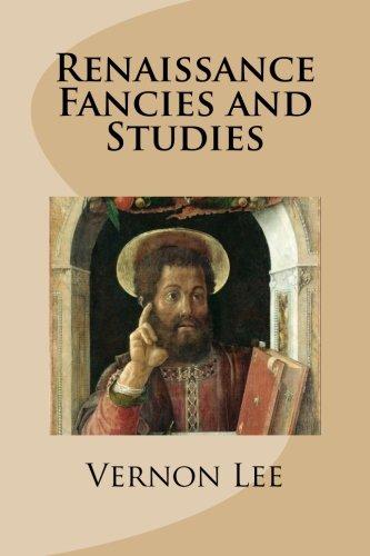 9781517703059: Renaissance Fancies and Studies