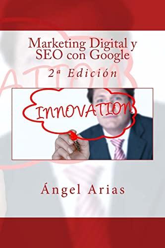 9781517705596: Marketing Digital y SEO con Google: 2ª Edición (Spanish Edition)
