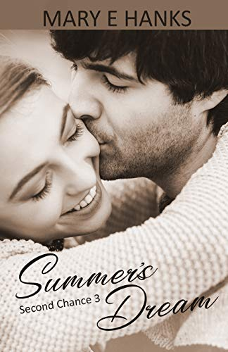 9781517706777: Summer's Dream (Second Chance Series) (Volume 3)