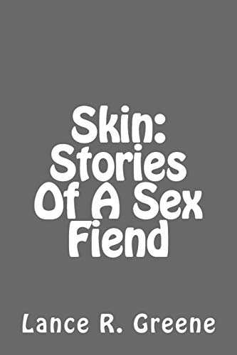 9781517707583: Skin: Stories Of A Sex Fiend
