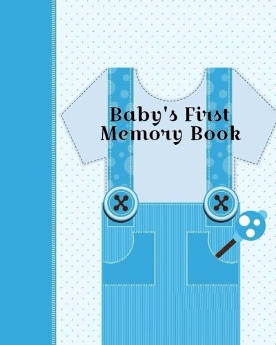 9781517708252: Baby's First Memory Book: Baby's First Memory Book; Boy oh' Boy
