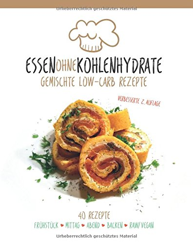 9781517710873: Essen ohne Kohlenhydrate: Gemischte Low-Carb Rezepte (German Edition)