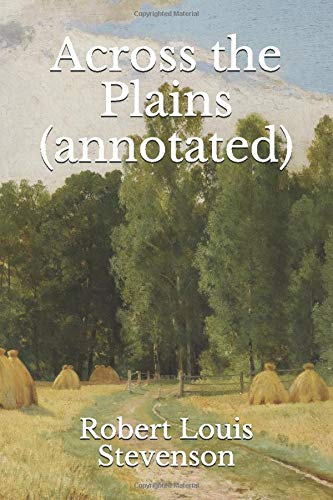 9781517711856: Across the Plains (annotated)