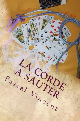 9781517713591: la corde a sauter (French Edition)