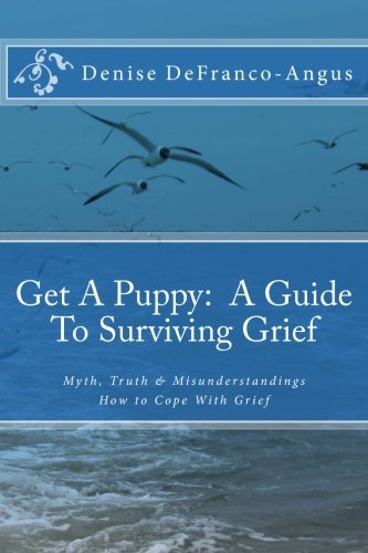 9781517714116: Get A Puppy: A Guide To Surviving Grief