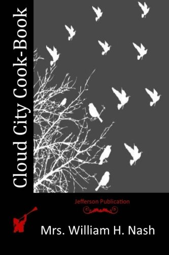 Cloud City Cook-Book: Nash, Mrs William