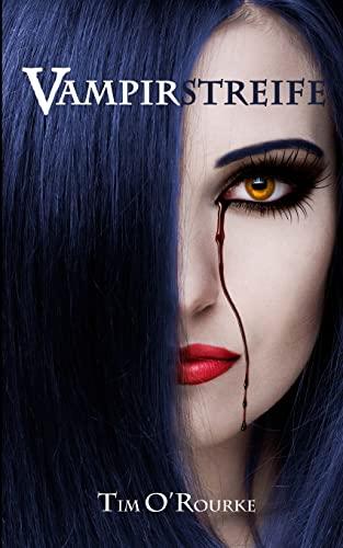 9781517714857: Vampirstreife: Buch Eins der ersten Staffel der Kiera Hudson-Reihe: Volume 1 (Kiera Hudson-Reihe erste Staffel)