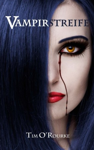 9781517714857: Vampirstreife: Buch Eins der ersten Staffel der Kiera Hudson-Reihe