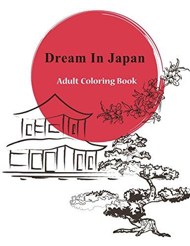 9781517714871: Dream In Japan - Adult Coloring Book