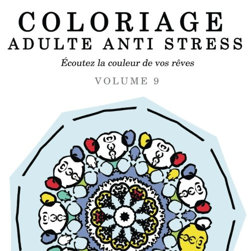 9781517716332: Coloriage Adulte Anti Stress: �coutez la couleur de vos r�ves