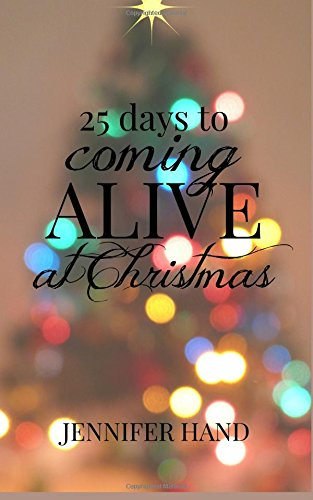9781517718664: 25 Days to Coming Alive at Christmas