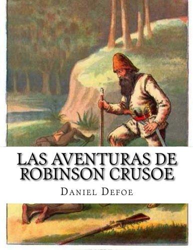 9781517720209: las aventuras de robinson crusoe (Spanish Edition)